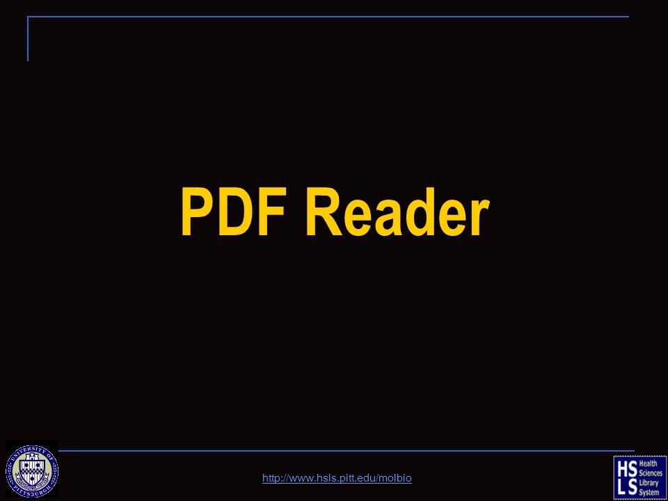 PDF Reader http://www.hsls.pitt.edu/molbio