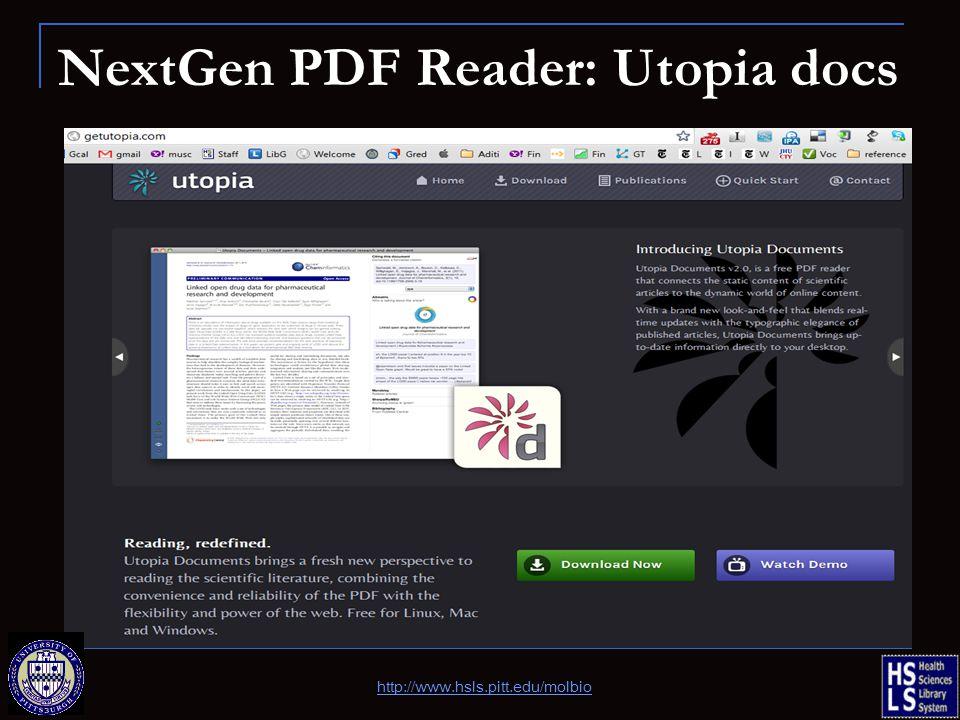 NextGen PDF Reader: Utopia docs http://www.hsls.pitt.edu/molbio