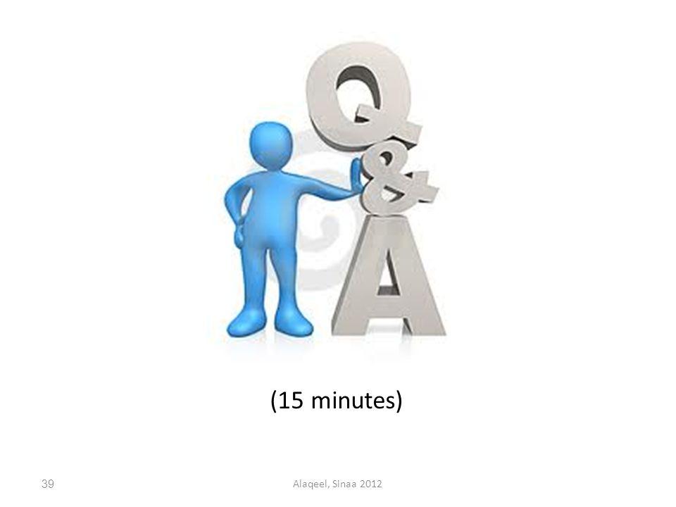 39Alaqeel, Sinaa 2012 (15 minutes)