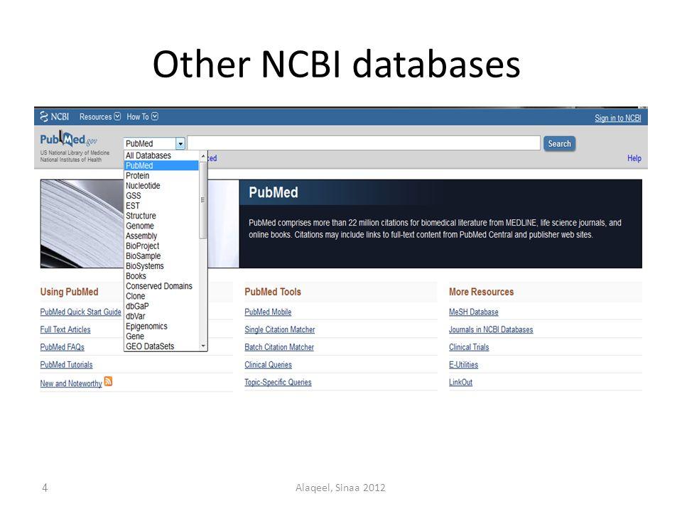 Other NCBI databases 4Alaqeel, Sinaa 2012