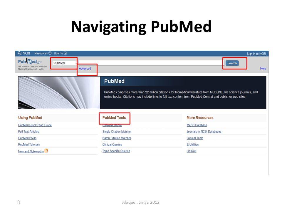 Navigating PubMed 8Alaqeel, Sinaa 2012