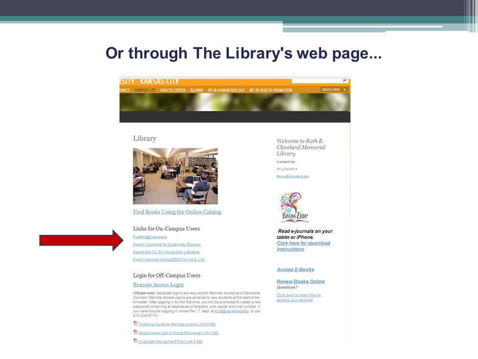 Or through The Library s web page...