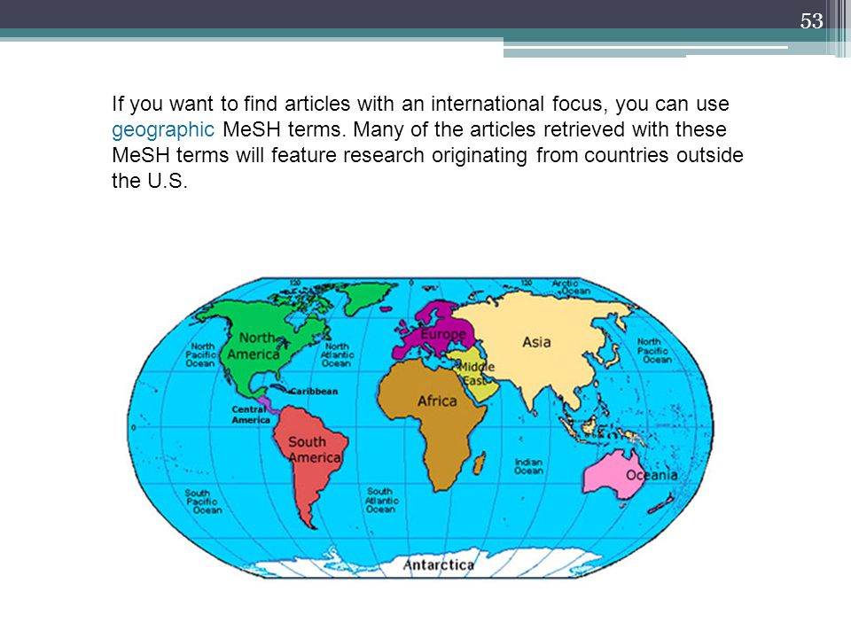 If you want to find articles with an international focus, you can use geographic MeSH terms.