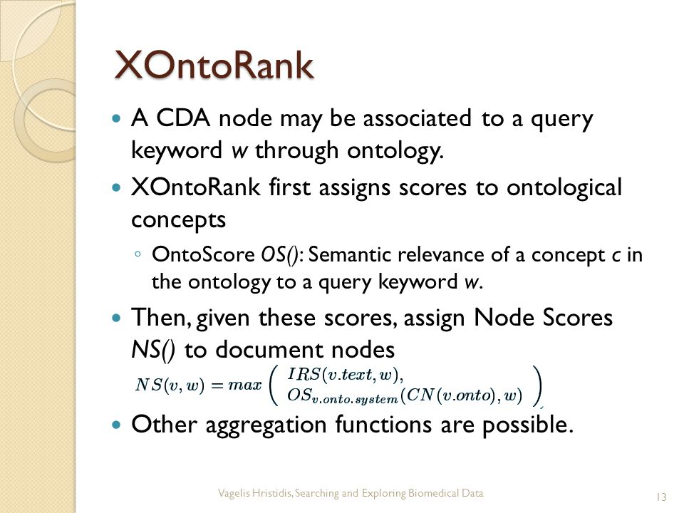 XOntoRank A CDA node may be associated to a query keyword w through ontology.
