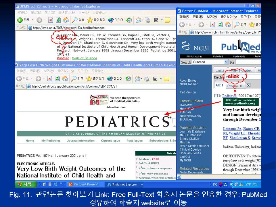 Fig. 11. 관련논문 찾아보기 Link: Free Full-Text 학술지 논문을 인용한 경우 : PubMed 경유하여 학술지 website 로 이동 click