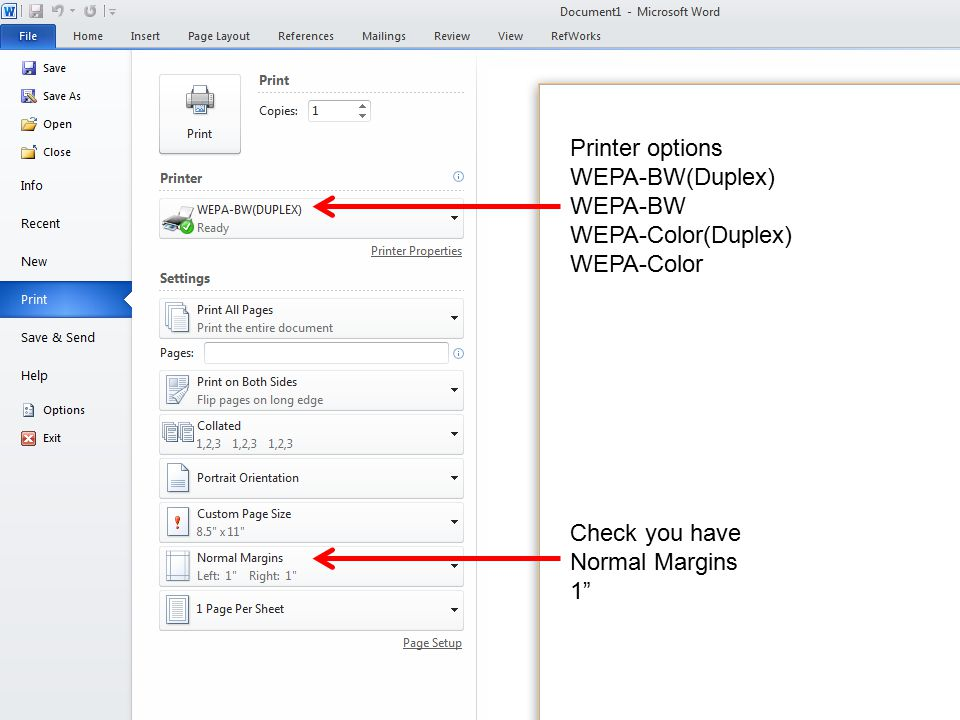 Printer options WEPA-BW(Duplex) WEPA-BW WEPA-Color(Duplex) WEPA-Color Check you have Normal Margins 1