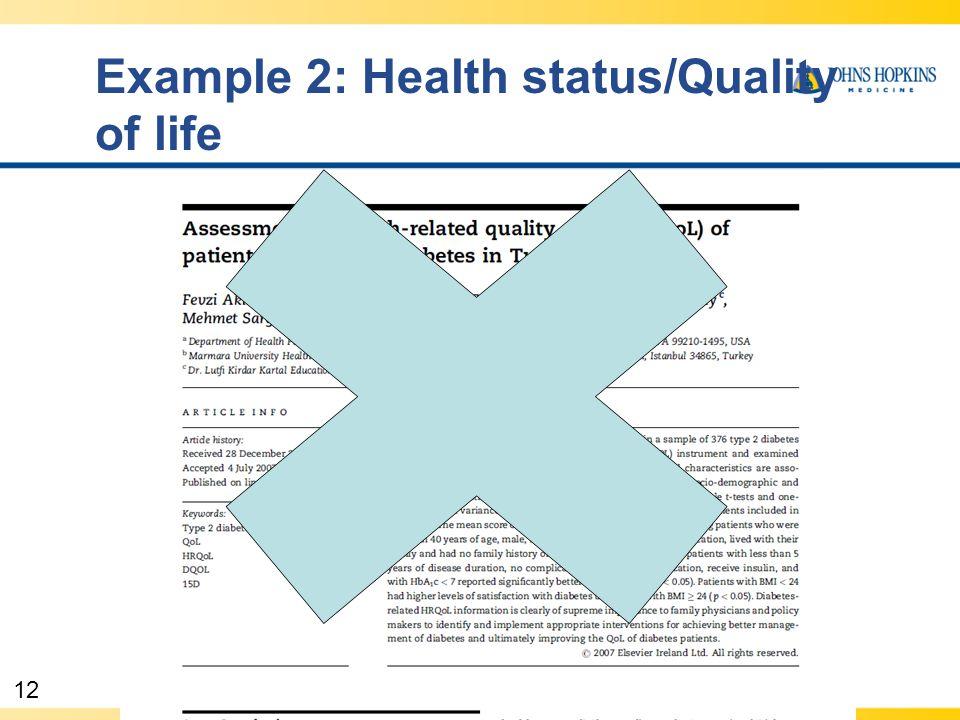 12 Example 2: Health status/Quality of life