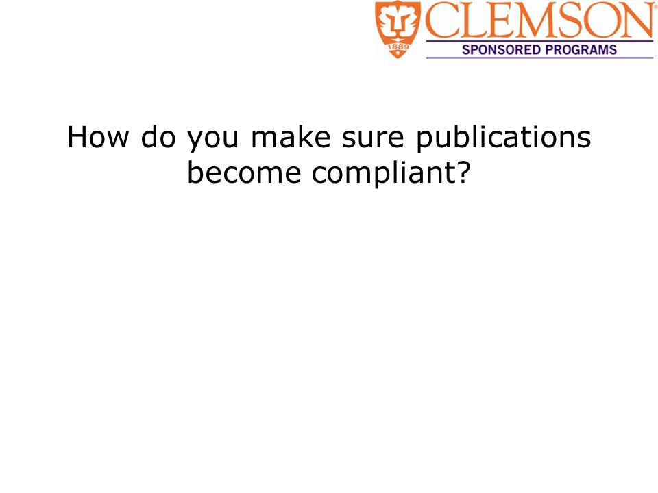 How do you make sure publications become compliant?