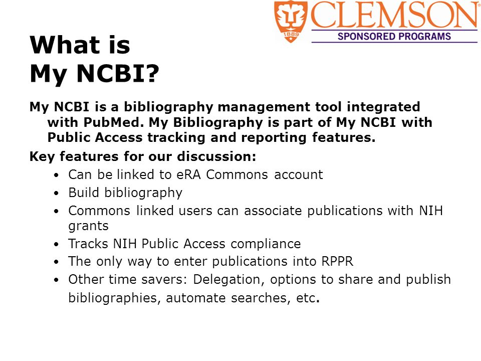 My NCBI is a bibliography management tool integrated with PubMed.