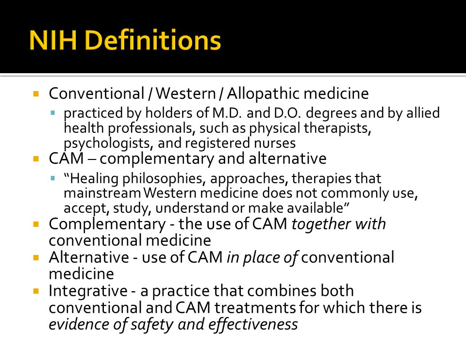  Conventional / Western / Allopathic medicine  practiced by holders of M.D.
