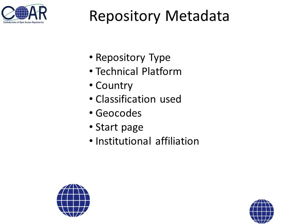 Repository Metadata Repository Type Technical Platform Country Classification used Geocodes Start page Institutional affiliation