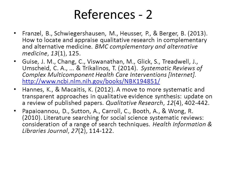 References - 2 Franzel, B., Schwiegershausen, M., Heusser, P., & Berger, B.