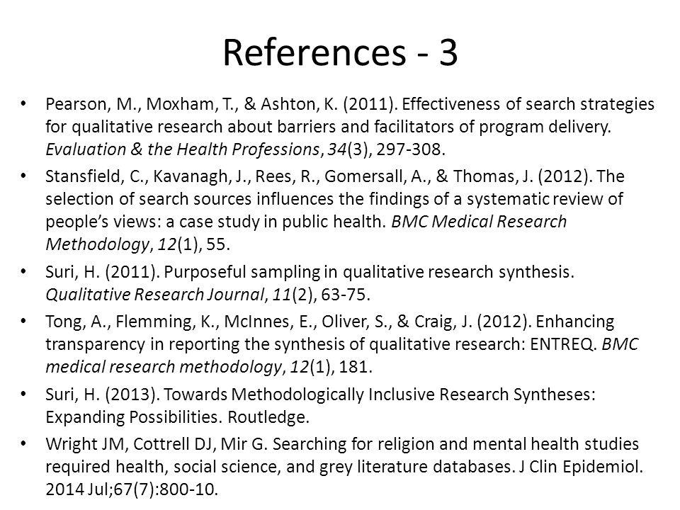 References - 3 Pearson, M., Moxham, T., & Ashton, K.