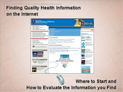 40 Finding Quality Health Information on the Internet Where to Start and How to Evaluate the Information you Find