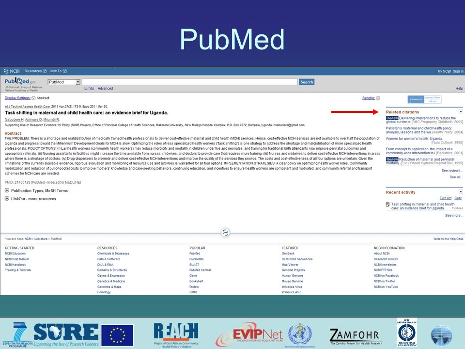 Retrieving full-text copies HINARI The Cochrane Library Open access journals –BioMed Central (BMC) journals –Public Library of Sciences journals, including PloS Medicine –SciELO (Scientific Electronic Library Online), including the Bulletin of the World Health Organisation and many journals from Latin America Directories of open-access or free journals –Directory of Open Access Journals –Free Medical Journals –Open J-Gate Repositories of full text articles through which journal publishers make available articles (often after a defined time period) –PubMed Central –Bioline International