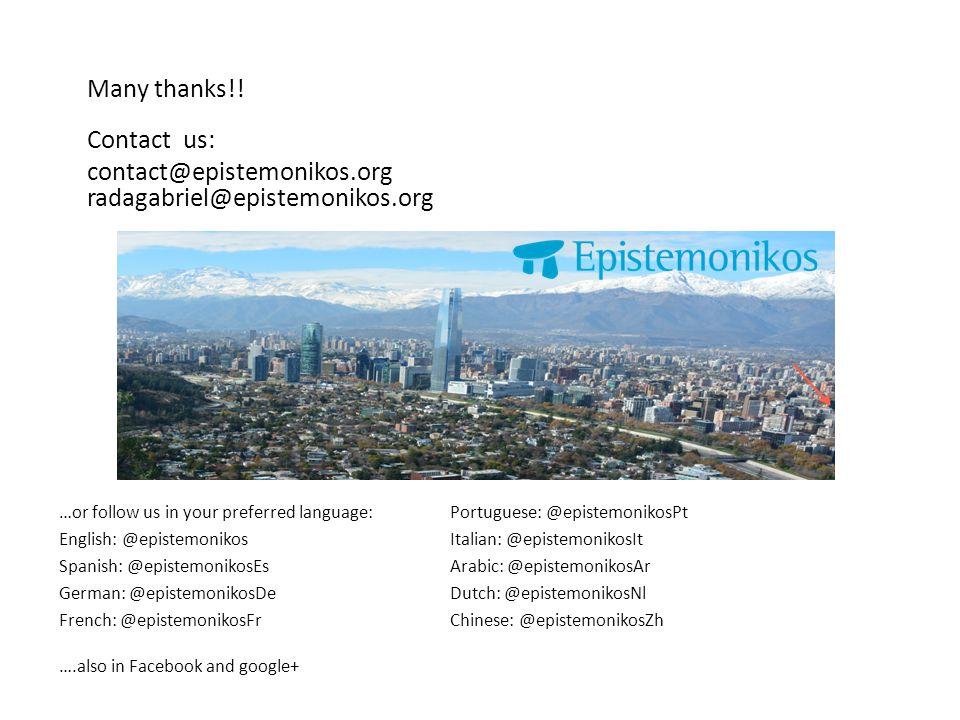 Many thanks!! Contact us: contact@epistemonikos.org radagabriel@epistemonikos.org …or follow us in your preferred language: English: @epistemonikos Sp