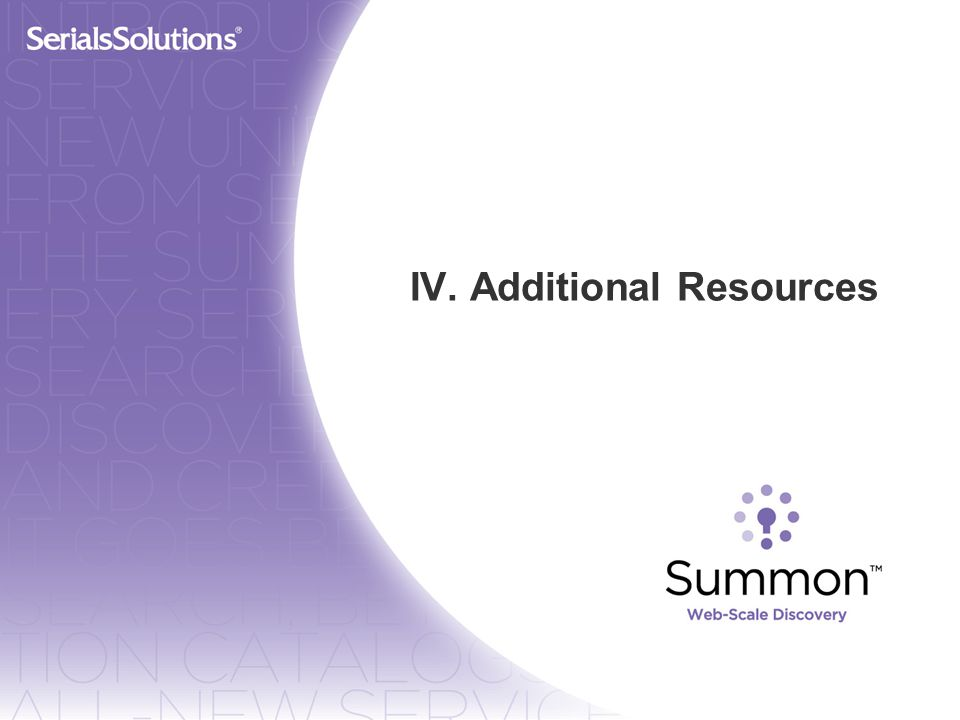 IV. Additional Resources