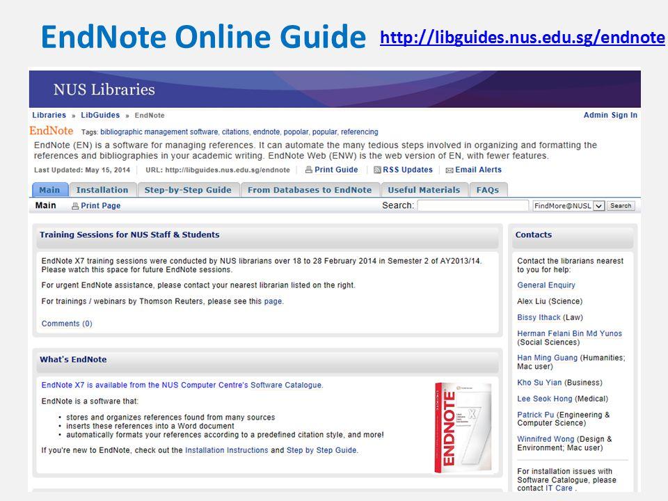 EndNote Online Guide http://libguides.nus.edu.sg/endnote