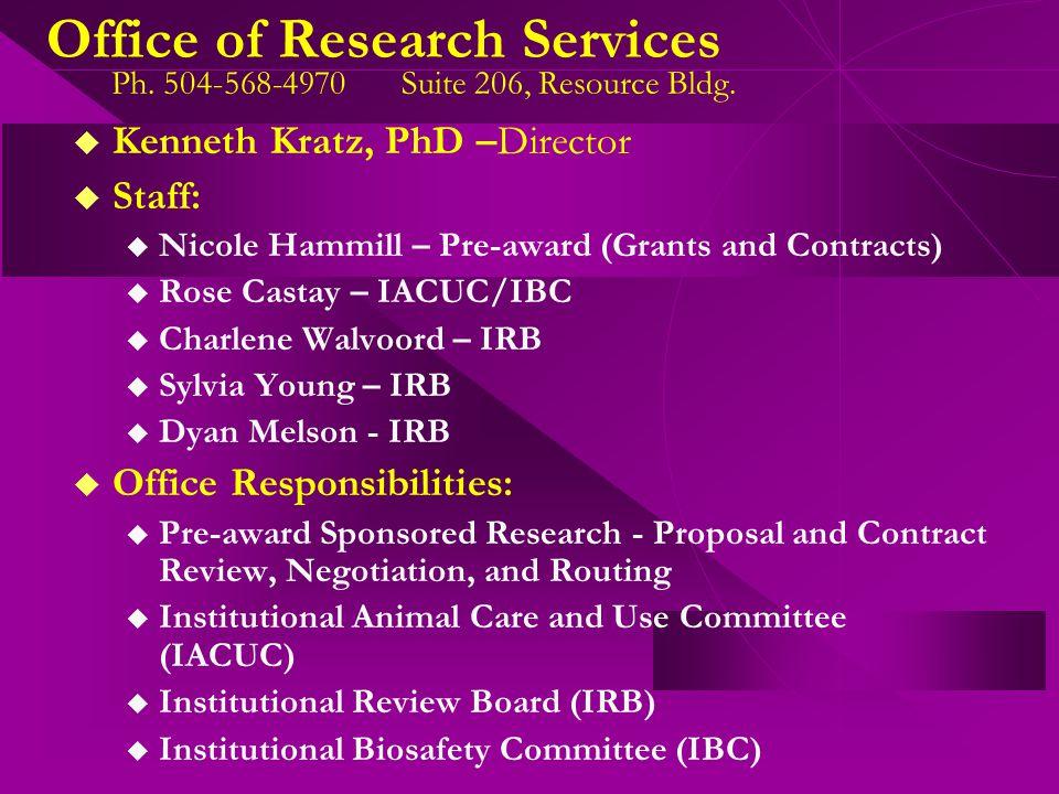 Office of Research Services Staff Nicole Hammill Ro s e Castay Dyan Melson Lynn ArnoldCharlene Walvoord