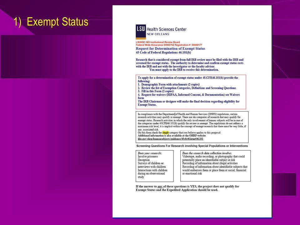 1) Exempt Status