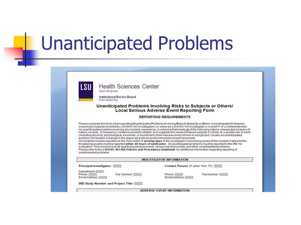 Unanticipated Problems