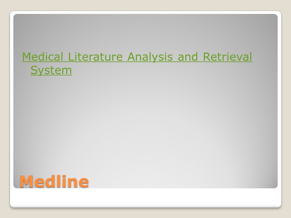Medline Medical Literature Analysis and Retrieval System