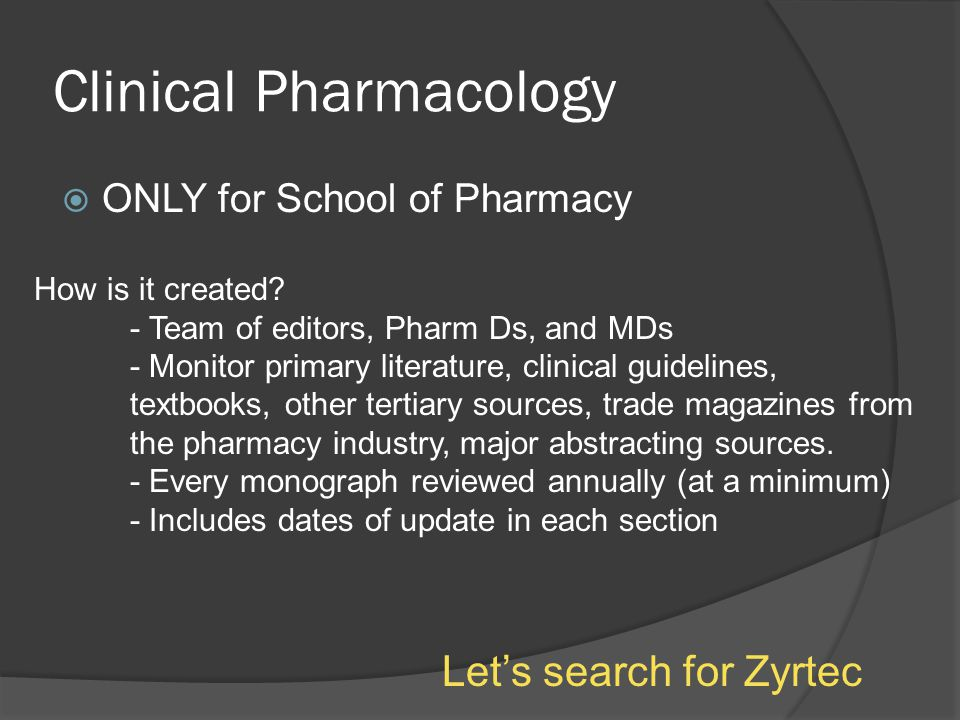 Clinical Pharmacology  ONLY for School of Pharmacy How is it created.