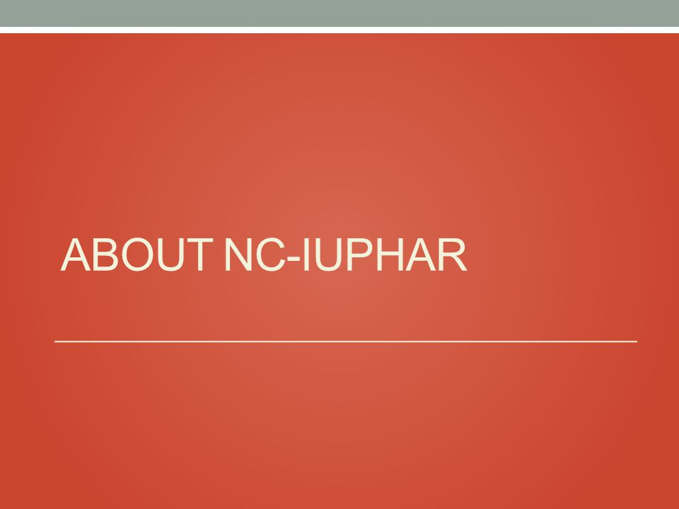 ABOUT NC-IUPHAR