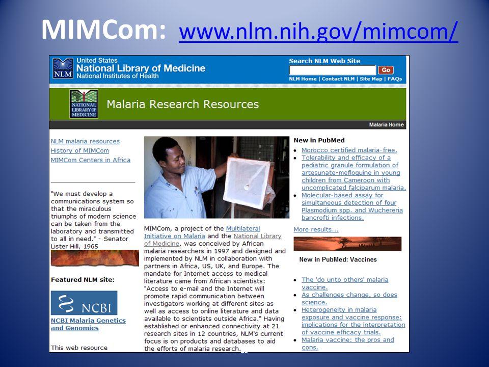 MIMCom: www.nlm.nih.gov/mimcom/ www.nlm.nih.gov/mimcom/ 15