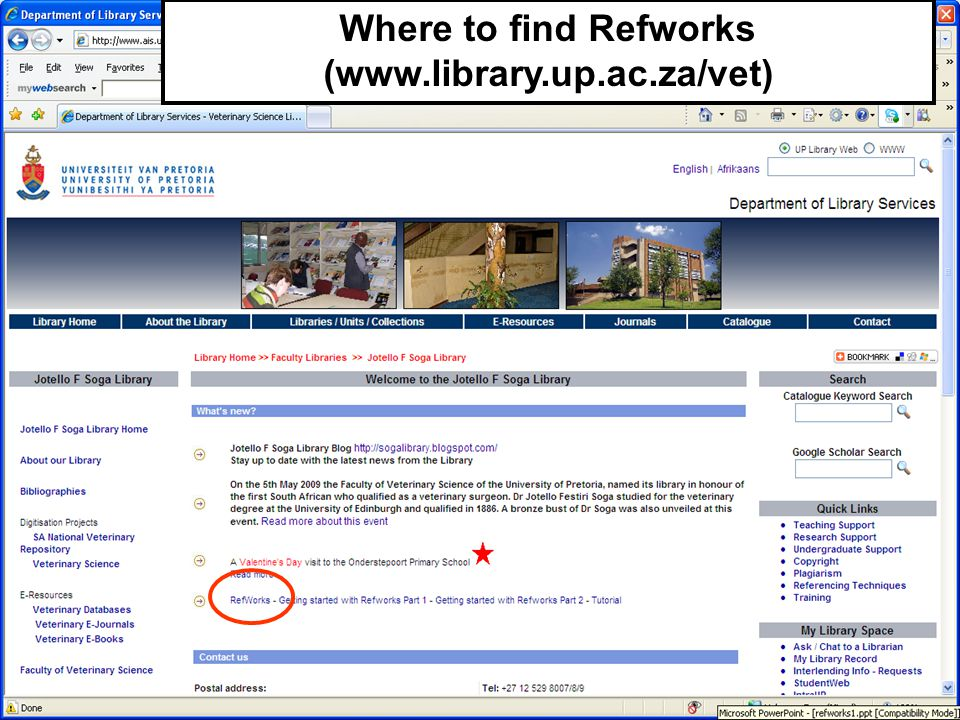 Where to find Refworks (www.library.up.ac.za/vet)