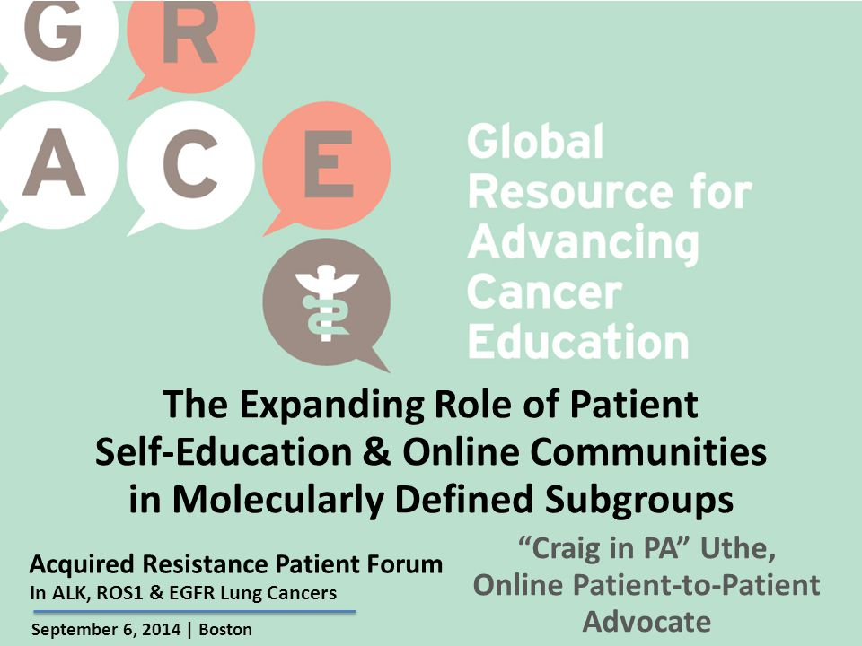 Don't Believe Everything You Read Acquired Resistance Patient Forum   Sept.