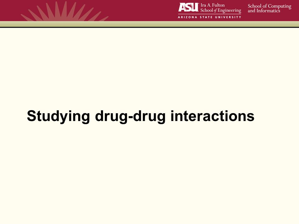 Studying drug-drug interactions