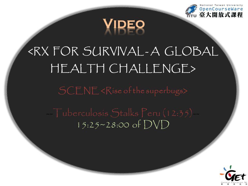 SCENE --Tuberculosis Stalks Peru (12:35)-- 15:25~28:00 of DVD