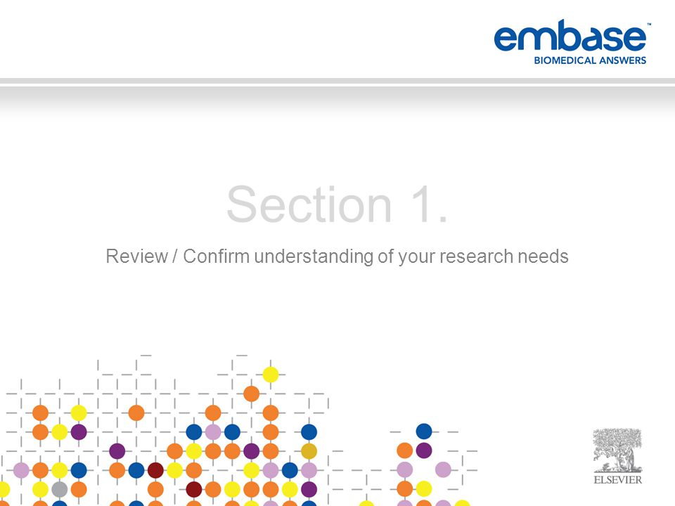 Conduct systematic reviews of the literature Set up complex search strategies and alerts for stakeholders and departments Search Medline and Embase together Set up and distribute alerts relating to evidence-based medicine Access the most up to date information related to a disease that you are tracking Make sure that all relevant information is disseminated throughout the organization Monitor and track all adverse events for early and complete detection of any and all adverse effects (signaling) Make sure you respond to your internal stakeholder's request in a timely manner Section 1.