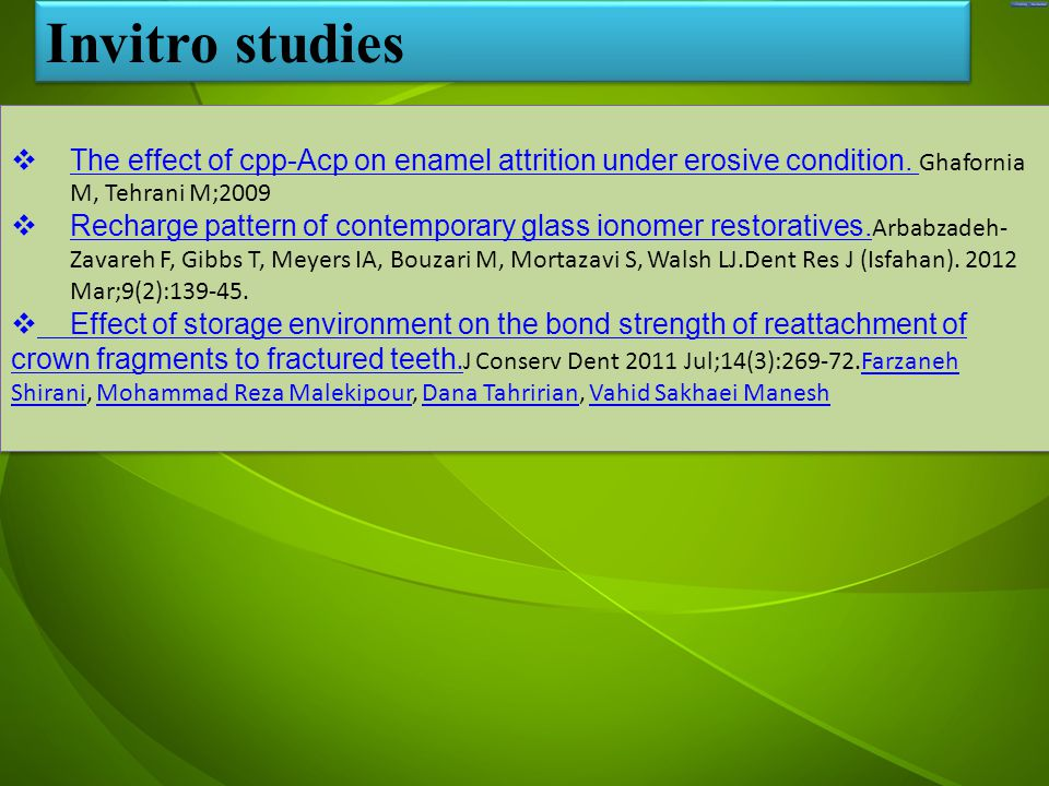جد  The effect of cpp-Acp on enamel attrition under erosive condition.