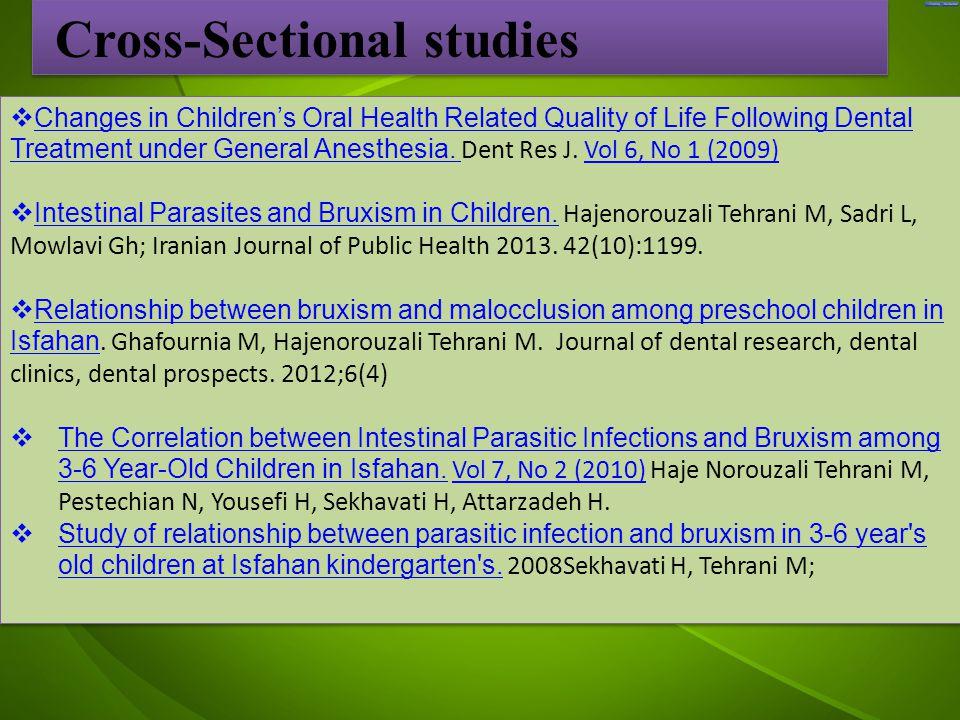 جد  Changes in Children's Oral Health Related Quality of Life Following Dental Treatment under General Anesthesia.