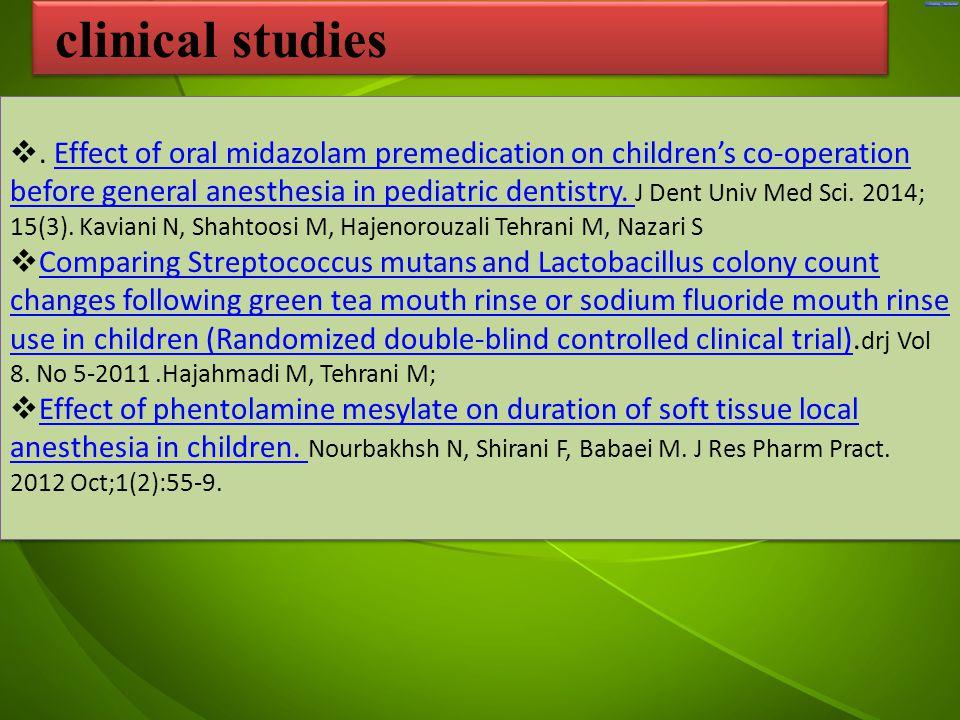 جد . Effect of oral midazolam premedication on children's co-operation before general anesthesia in pediatric dentistry. J Dent Univ Med Sci. 2014; 1