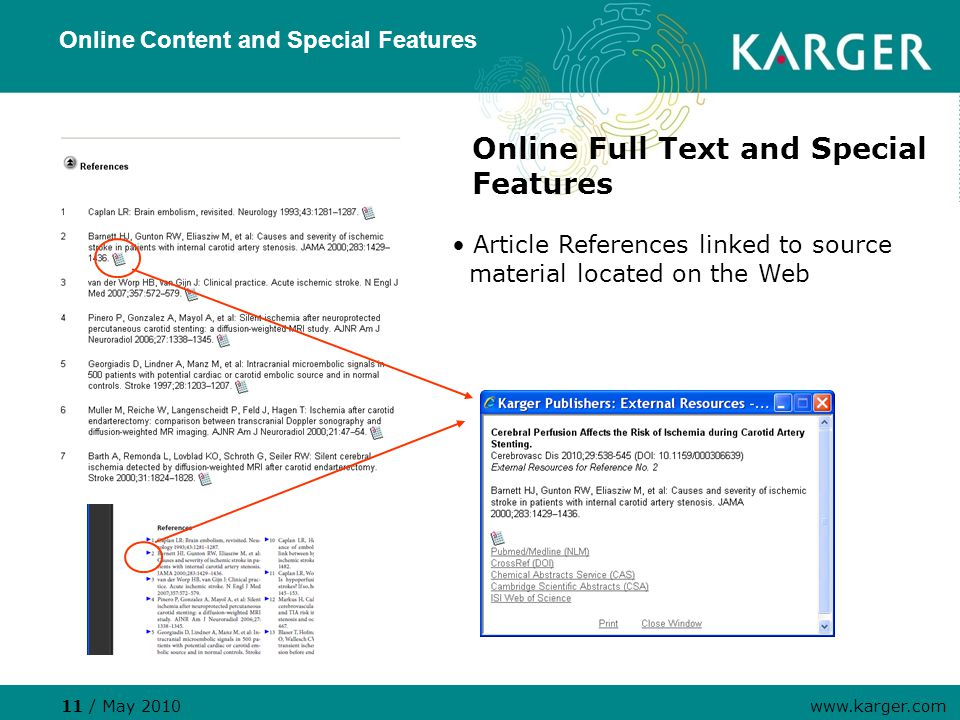 Online Content and Special Features Online Full Text and Special Features Article References linked to source material located on the Web 11 / May 2010 www.karger.com