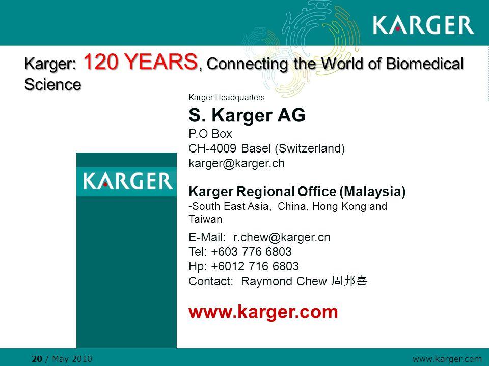 20 / May 2010 www.karger.com Karger Headquarters S.
