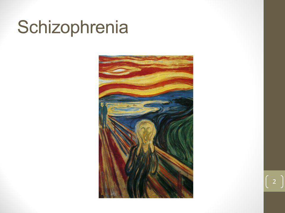 Schizophrenia 2