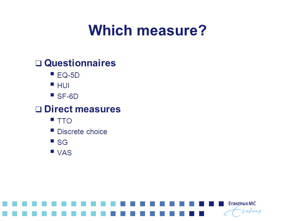 Which measure.