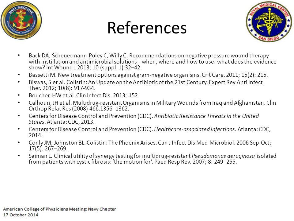 References Back DA, Scheuermann-Poley C, Willy C.