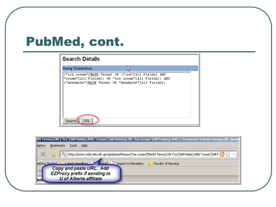 PubMed, cont.