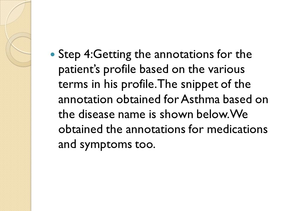 Step 4:Getting the annotations for the patient's profile based on the various terms in his profile.