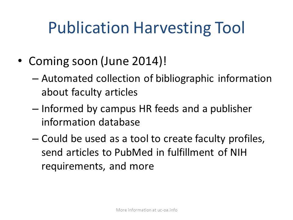 Publication Harvesting Tool Coming soon (June 2014).