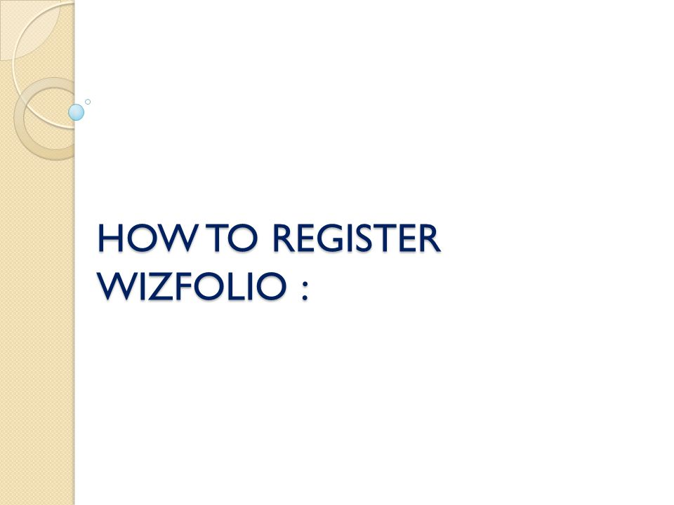 HOW TO REGISTER WIZFOLIO :
