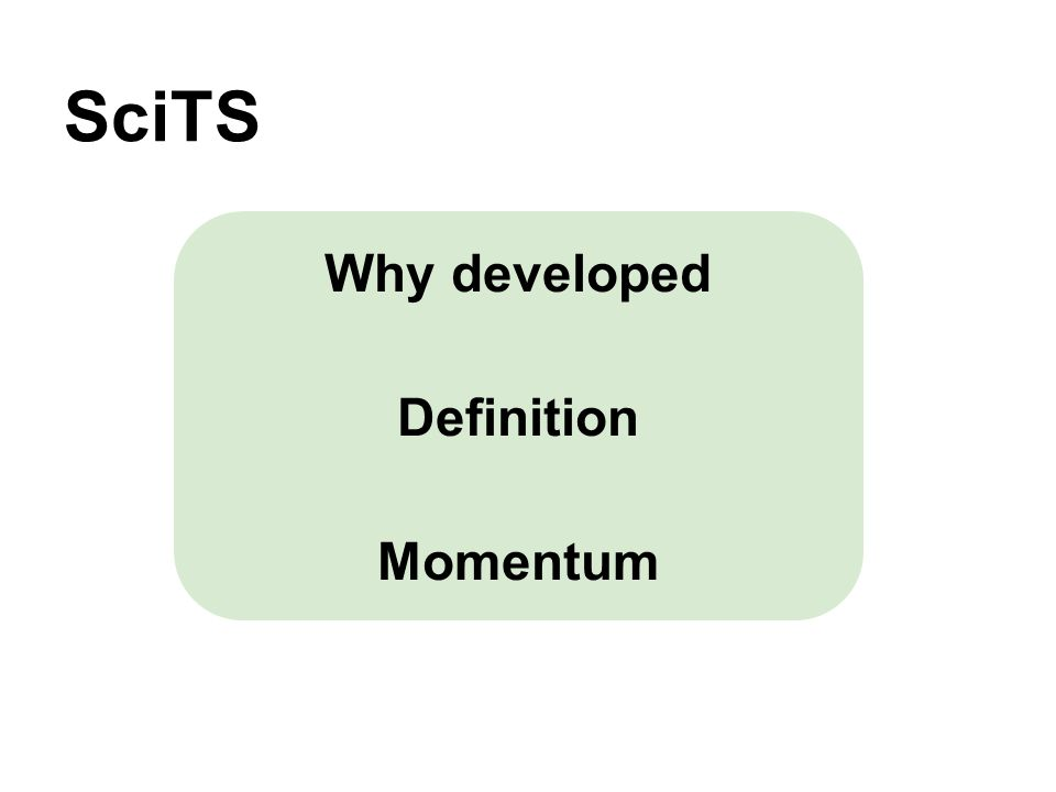 SciTS Why developed Definition Momentum
