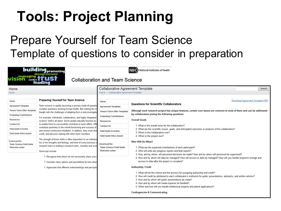 Tools: Project Planning Prepare Yourself for Team Science Template of questions to consider in preparation