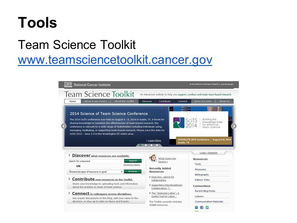 Tools Team Science Toolkit www.teamsciencetoolkit.cancer.gov