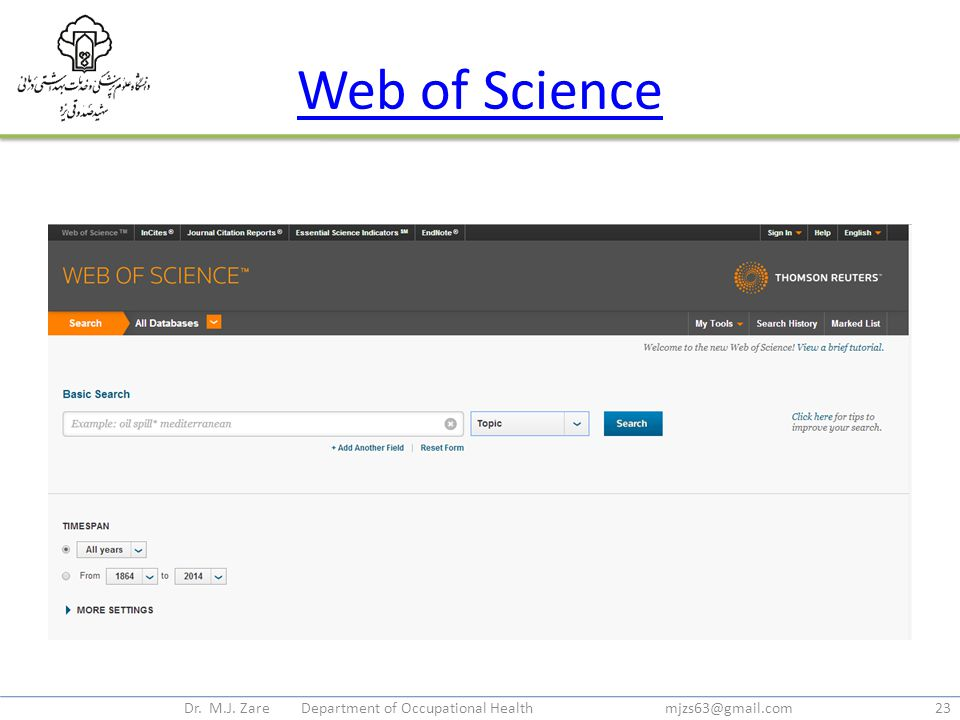 Web of Science Dr. M.J. Zare Department of Occupational Health mjzs63@gmail.com23